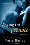 Asking for Trouble book summary, reviews and download