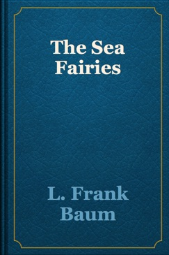 The Sea Fairies E-Book Download