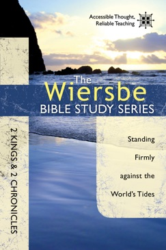 The Wiersbe Bible Study Series: 2 Kings & 2 Chronicles E-Book Download