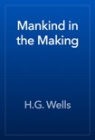 Mankind in the Making book summary, reviews and downlod