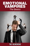 Emotional Vampires: The Basics book summary, reviews and download