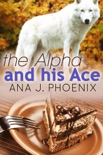 The Alpha and His Ace book summary, reviews and download
