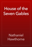House of the Seven Gables book summary, reviews and downlod
