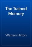The Trained Memory book summary, reviews and download