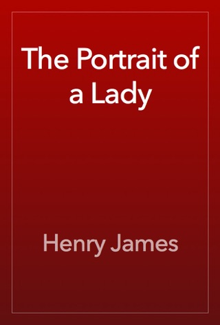 The Portrait of a Lady by Henry James E-Book Download