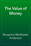 The Value of Money book summary, reviews and download