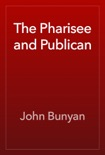 The Pharisee and Publican book summary, reviews and downlod