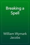 Breaking a Spell book summary, reviews and download