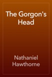 The Gorgon's Head book summary, reviews and downlod