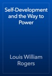 Self-Development and the Way to Power book summary, reviews and download