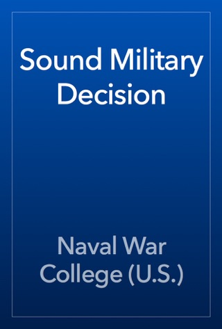 Sound Military Decision by Public Domain book summary, reviews and downlod
