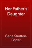 Her Father's Daughter book summary, reviews and download