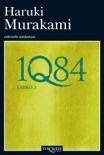 1Q84. Libro 3 book summary, reviews and downlod