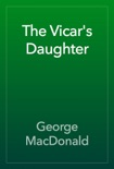 The Vicar's Daughter book summary, reviews and download