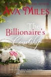 The Billionaire's Courtship (Dare Valley Meets Paris, Volume 3) book summary, reviews and downlod
