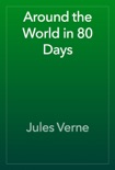 Around the World in 80 Days book summary, reviews and downlod