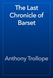 The Last Chronicle of Barset book summary, reviews and download