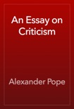 An Essay on Criticism book summary, reviews and download