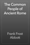 The Common People of Ancient Rome book summary, reviews and download