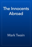 The Innocents Abroad book summary, reviews and downlod