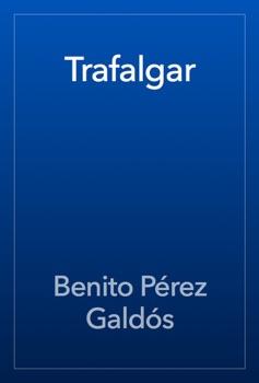 Trafalgar Resumen del Libro, Reseñas y Descarga de Libros Electrónicos