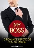 Mi jefe, 3 romances eróticos con su patron resumen del libro