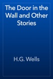 The Door in the Wall and Other Stories book summary, reviews and downlod