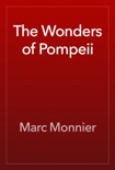 The Wonders of Pompeii book summary, reviews and download