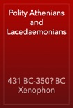 Polity Athenians and Lacedaemonians book summary, reviews and download