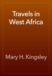 Travels in West Africa book summary, reviews and download
