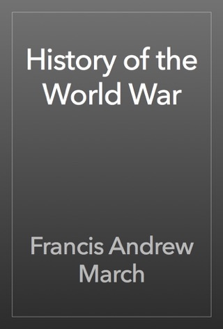 History of the World War by Public Domain book summary, reviews and downlod