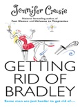 GETTING RID OF BRADLEY book summary, reviews and downlod