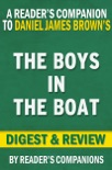 The Boys in the Boat by Daniel James Brown Digest & Review book summary, reviews and downlod