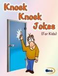 Knock Knock Jokes book summary, reviews and downlod