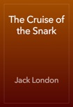 The Cruise of the Snark book summary, reviews and download