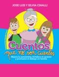 Cuentos que no son cuentos book summary, reviews and download