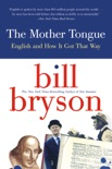 The Mother Tongue book summary, reviews and downlod