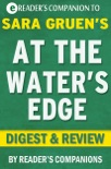 At the Water's Edge by Sara Gruen I Digest & Review book summary, reviews and downlod