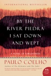 By the River Piedra I Sat Down and Wept book summary, reviews and downlod