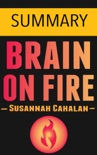 Brain on Fire: My Month of Madness by Susannah Cahalan -- Summary book summary, reviews and downlod
