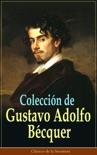 Colección de Gustavo Adolfo Bécquer resumen del libro