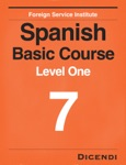 FSI Spanish Basic Course 7