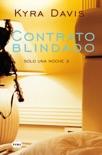 Contrato blindado (Solo una noche 3) book summary, reviews and downlod