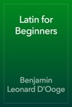 Latin for Beginners book summary, reviews and download