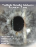 The Digital Manual of Ophthalmic Surgery and Theory book summary, reviews and download