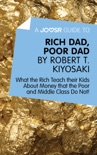 A Joosr Guide to… Rich Dad, Poor Dad by Robert T. Kiyosaki book summary, reviews and downlod