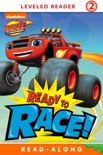 Ready to Race (Blaze and the Monster Machines) (Enhanced Edition) book summary, reviews and downlod