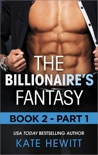 The Billionaire's Fantasy - Part 1 book summary, reviews and downlod