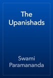 The Upanishads book summary, reviews and download