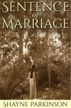 Sentence of Marriage (Promises to Keep: Book 1) book summary, reviews and download
